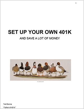 Set Up Your Own 401k - and Save a Lot of Money